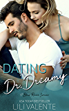 Dating Dr. Dreamy: A Small Town Second Chance Romance (Bliss River Book 1)