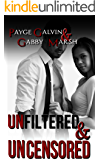 Unfiltered & Uncensored (The Unfiltered Series)