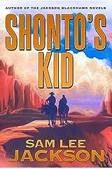 Shonto's Kid Kindle Edition