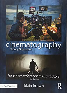 Cinematography Theory and Practice Image Making for Cinematographers and Directors (Volume 3) & Amazon.com: Lighting for Cinematography: A Practical Guide to the ... azcodes.com