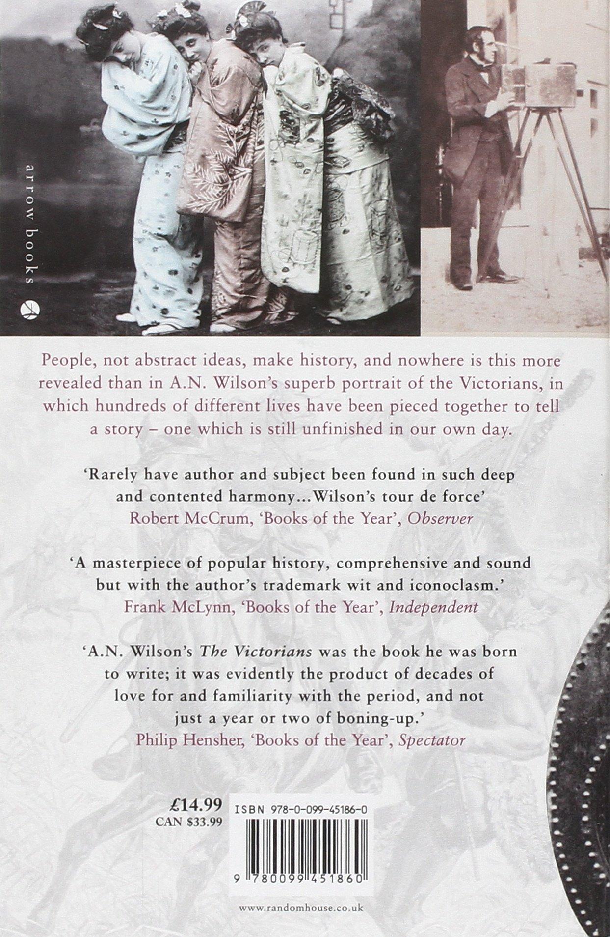 The Victorians  Wilson, A.N. Amazon.de Bücher