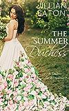 The Summer Duchess (A Duchess for All Seasons Book 3) (English Edition)
