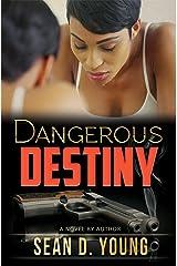 Dangerous Destiny Kindle Edition