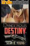 Dangerous Destiny