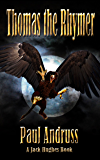 Thomas the Rhymer (Jack Hughes Trilogy Book 1)