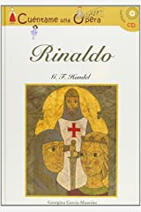 Cuéntame una Ópera: Rinaldo / Tell me an Opera (Book & CD) (Spanish Edition) Hardcover