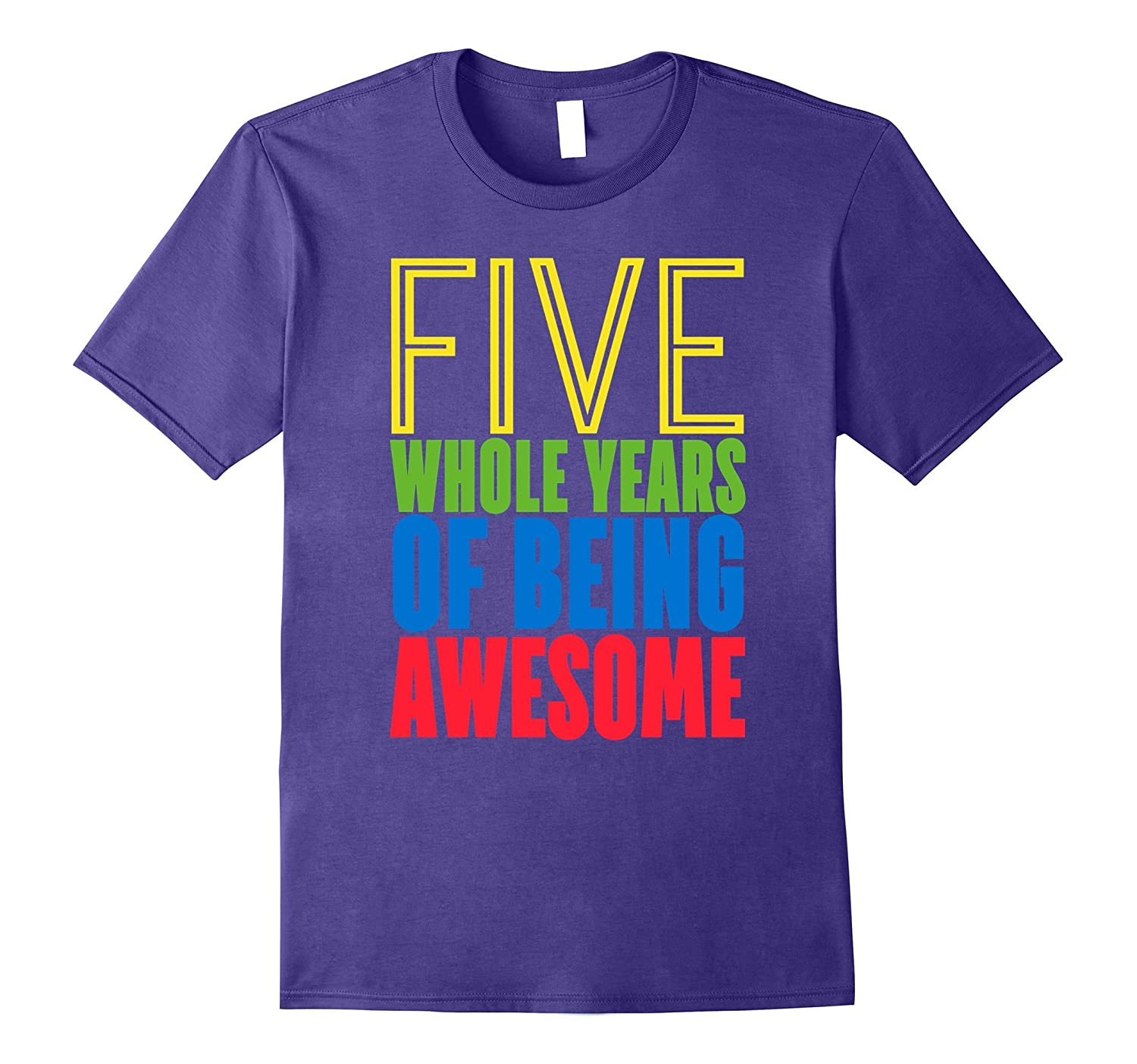Five Whole Years of Being Awesome 5th Birthday T Shirt Boys-FL