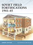 Soviet Field Fortifications 1941–45 (Fortress Book 62)