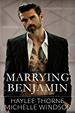 Marrying Benjamin