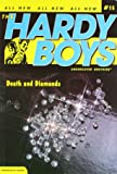 Death and Diamonds (Hardy Boys (All New) Undercover Brothers)