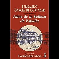 Atlas de la belleza de España : Extracto de Y cuando digo España