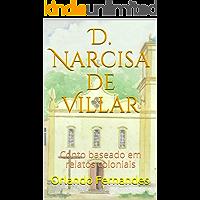 D. Narcisa de Villar: Conto baseado em relatos coloniais