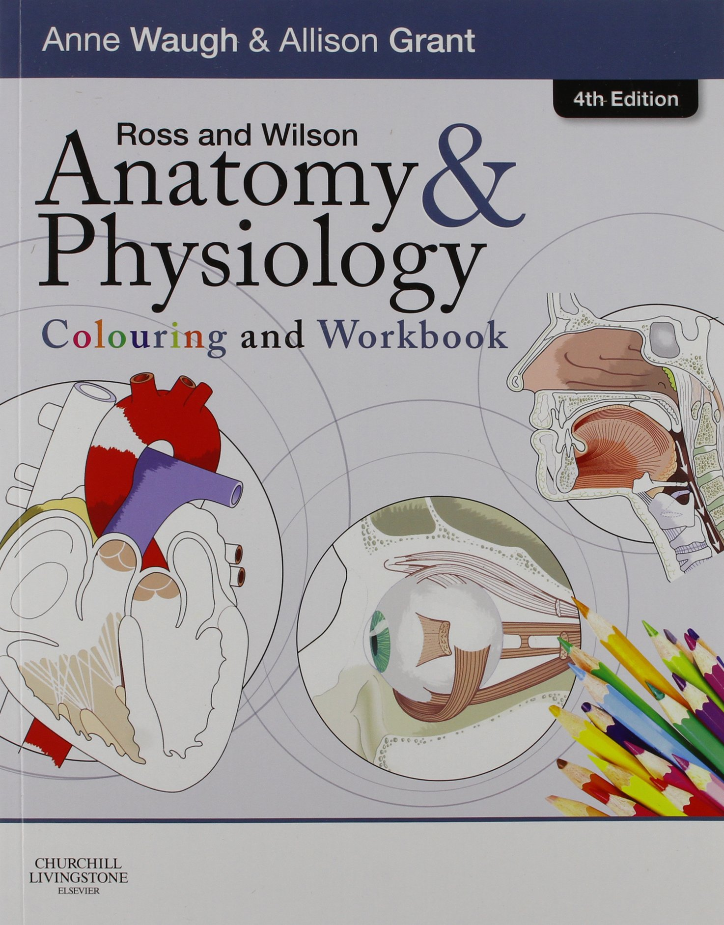 Ross & Wilson Anatomy and Physiology in Health and Illness - Text ...