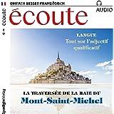Écoute audio - Mont-Saint-Michel. 8/2017: Französisch lernen Audio - Mont-Saint-Michel