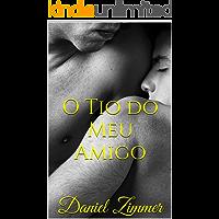 O Tio do Meu Amigo (Entre Homens Livro 3) (Portuguese Edition) book cover
