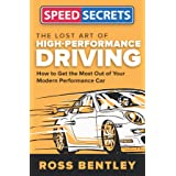 The Lost Art of High-Performance Driving (Speed Secrets)