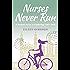 Nurses Never Run: A Student Nurse in Cambridge 1967–1970