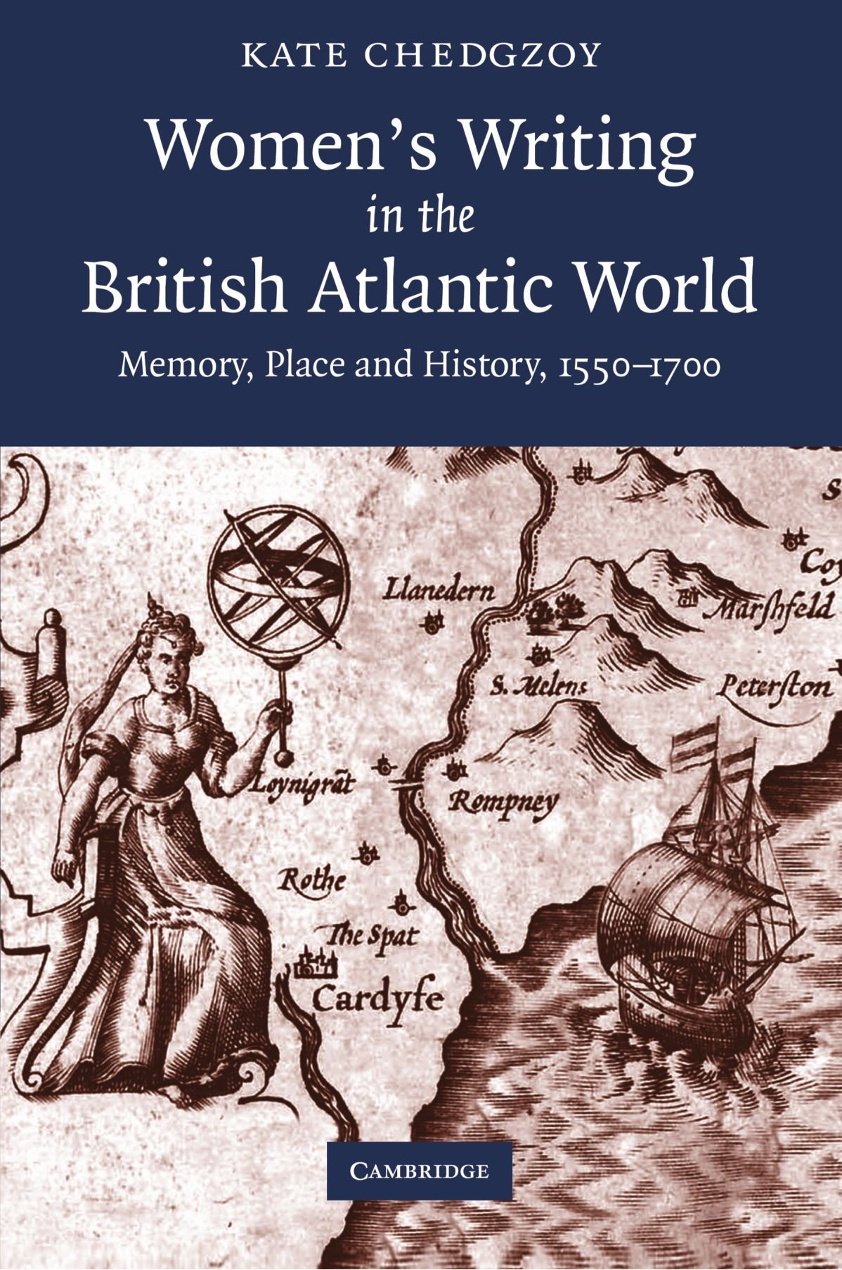 Read Online Women's Writing in the British Atlantic World: Memory, Place and History, 1550-1700 pdf