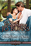 The Best Kind of Chaos (Those Scandalous Taggarts Book 5)