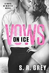 Vows on Ice (Boys of Winter Book 6)