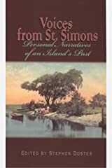 Voices From St. Simons: Personal Narratives of an Island's Past Kindle Edition