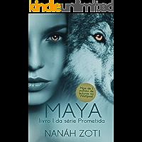 Maya (Série Prometida Livro 1)