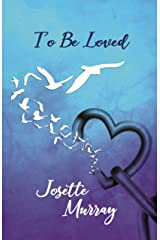 To Be Loved Kindle Edition