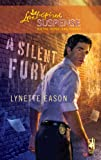 A Silent Fury (High Stakes Trilogy, Book 2) (Steeple Hill Love Inspired Suspense #164)