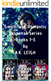 The Smithfield Series Set: Romantic Suspense Series (Books 1-3: See Her Run, Crave Her Touch, and Trust Her Heart)
