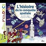 L'histoire de la conquête spatiale (Mes p'tits docs)