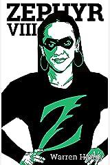 Zephyr VIII Kindle Edition