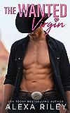 The Wanted Virgin (Cowboys & Virgins Book 3)