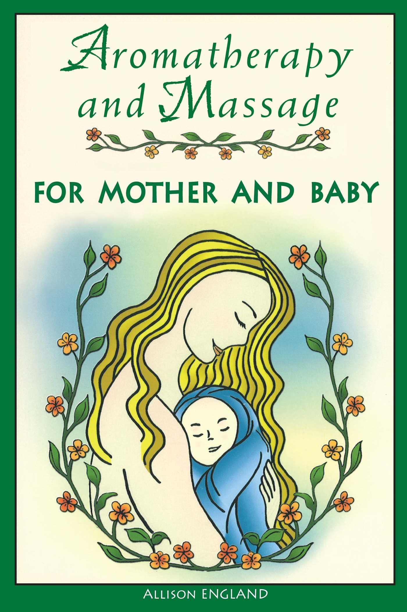 Aromatherapy Massage Mother Allison England