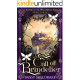 Call of Brindelier: A High Fantasy Novel (Keepers of the Wellsprings Book 3)