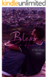 Bless Your Heart: A Preto Village novel