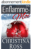 Enflamme-Moi: Noël