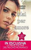 Mai per amore (The Fall Away Series Vol. 1)