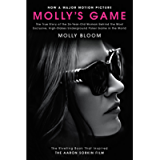 Molly's Game: The True Story of the 26-Year-Old Woman Behind the Most Exclusive, High-Stakes Underground Poker Game in…