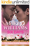 Six Days: The Sisters Quartet Wedding