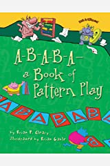 A-B-A-B-A—a Book of Pattern Play (Math Is CATegorical ®) Kindle Edition