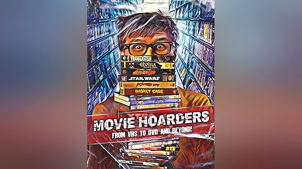 Movie Hoarders: VHS to DVD and Beyond