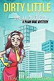 Dirty Little Murder: A Plain Jane Mystery (The Plain Jane Mysteries Book 2)