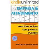 Empresa e Atendimento: exercícios lúdicos com palavras cruzadas (Fixação de Conteúdo Livro 6)