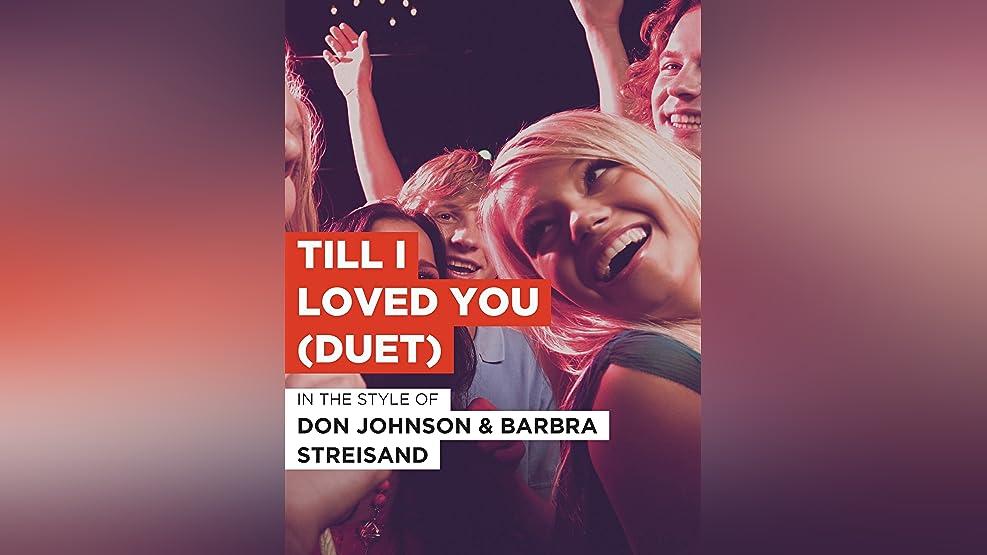 "Till I Loved You (Duet) im Stil von ""Don Johnson & Barbra Streisand"""