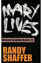 Mary Lives (Wicked Neighborhood Book 3) Kindle Edition