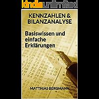 Kennzahlen und Bilanzanalyse - Basiswissen und einfache Erklärungen