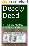 Deadly Deed: Mike & Peter FBI Agents #55 (A Fun Cozy Mystery)