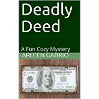 Deadly Deed: Mike & Peter FBI Agents #55 (A Fun Cozy Mystery) (English Edition)