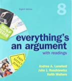 Everything's An Argument with Readings & LaunchPad for Everything's An Argument with Readings (Six-Months Access)