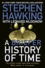 A Briefer History of Time: The Science Classic Made More Accessible Kindle Edition